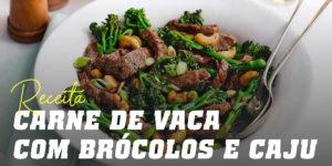 Carne de vaca com brócolos e caju