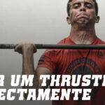 Como fazer um thruster
