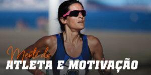 Mente do atleta e motivação