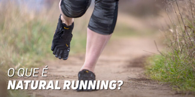 O que é o Natural Running?