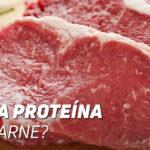 Quanta Proteína tém a Carne de Vaca?