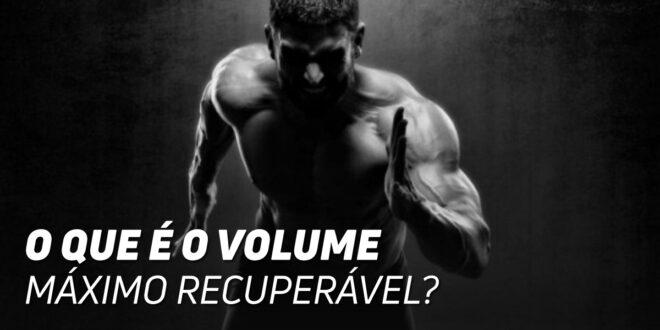 O que é o Volume Máximo Recuperável?