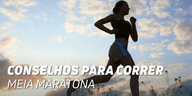 Conselhos para Correr a Meia Maratona