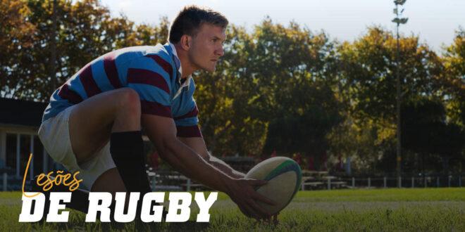 Lesões de Rugby: Quais são as mais comuns?