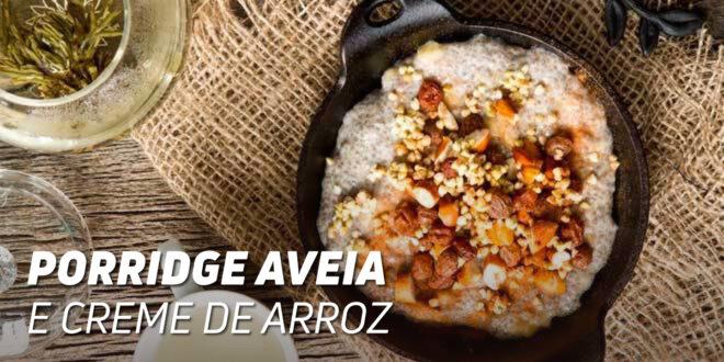 Porridge de Aveia e Creme de Arroz com Sementes