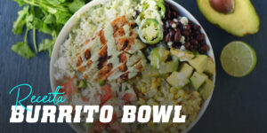 Receita burrito bowl