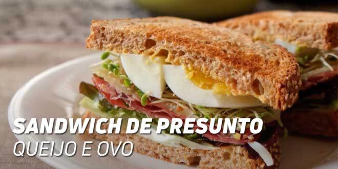 Sandwich de Fiambre, Queijo e Ovo