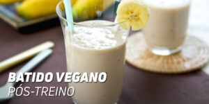 Batido Vegano Pós-Treino