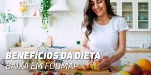 Beneficios da dieta baixa em fodmap