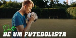 Dieta de um futebolista