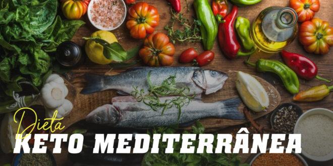 Dieta Cetogénica Mediterrânica: Tudo o que Tens de Saber
