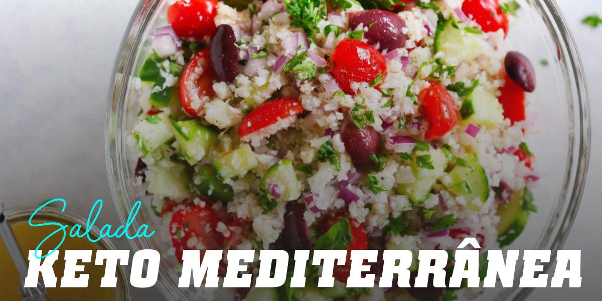 Salada Keto Mediterrânica