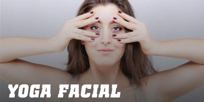 Yoga Facial: Treina os músculos do rosto