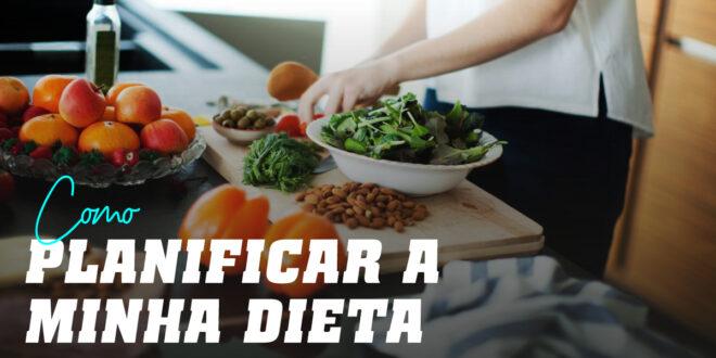 Como Planificar uma Dieta Saudável?
