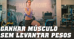Exercícios para Desenvolver Músculo Sem Halteres
