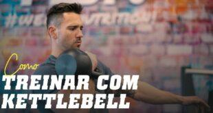 Como treinar com Kettlebell