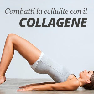 Collagene per combattere la cellulite