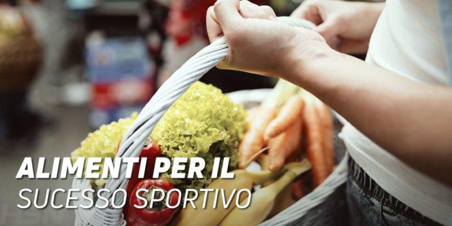 10 alimenti per raggiungere il successo nello sport