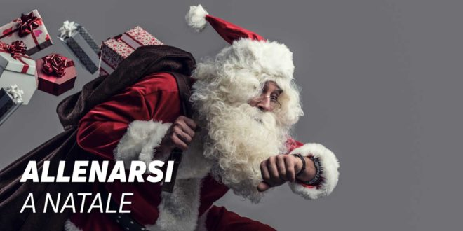 5 Consigli e Routine per Allenarsi a Natale