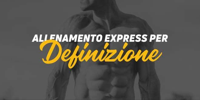 Allenamento express di definizione (I)