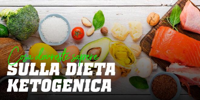 Dieta Chetogenica: Tutto ciò che devi sapere