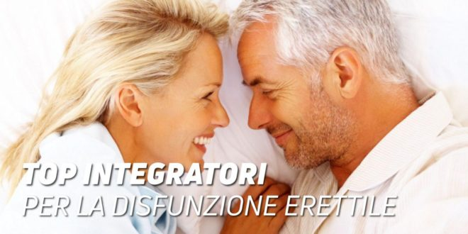 Top Supplementi per la Disfunzione Erettile