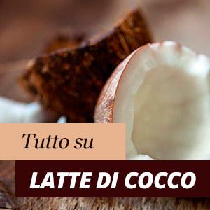 Benefici del latte di cocco