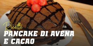 Pancake di Avena con Cacao