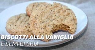 Biscotti alla vaniglia e semi di chia
