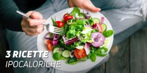 3 ricette ipocaloriche