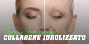 Collagene - Cos'è, Proprietà e Benefici, A cosa serve...