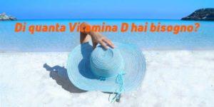 Fabbisogno di vitamina D