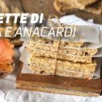 Ricetta di barrette di avena e anacardi