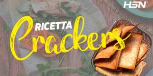 Ricetta per crackers salutari