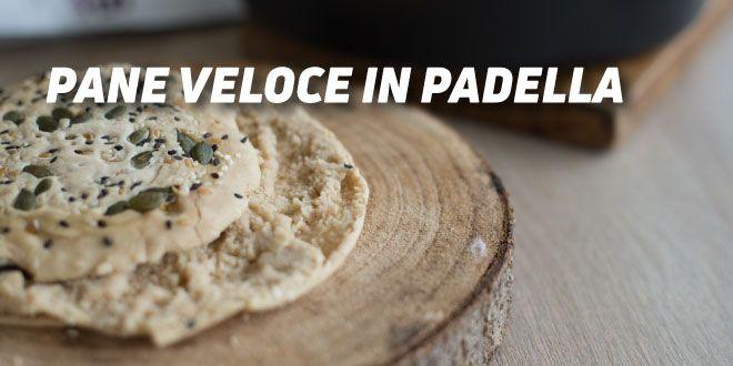 Pane Veloce in Padella
