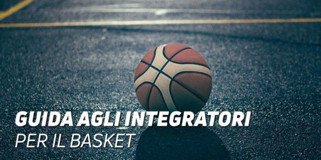 Basket, i migliori integratori