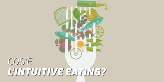 Cos'è l'Intuitive Eating?