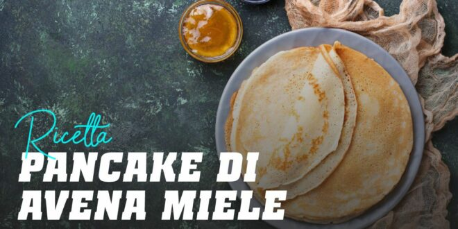 Pancake di Avena con Miele e Anacardi
