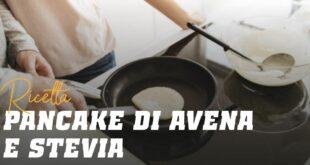 Pancake di Avena e Albumi con Stevia