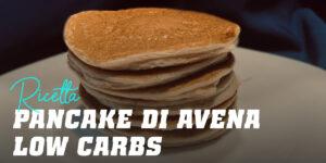 Pancake di Avena Low Carbs