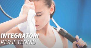 Integratori per il Tennis