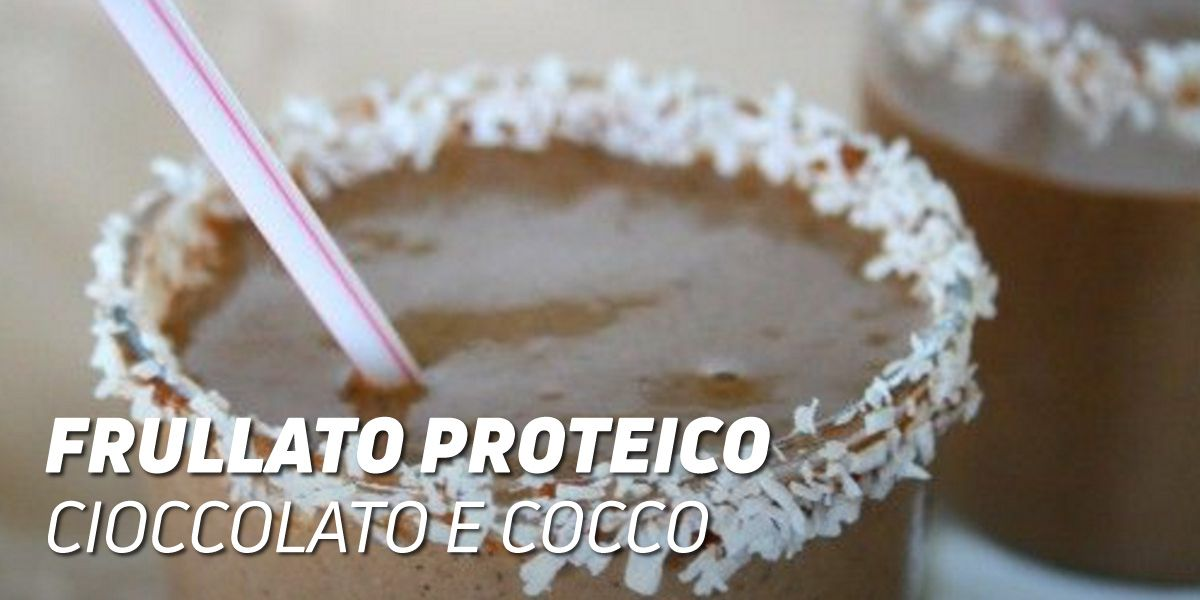Frullato Proteico Cioccolato e Cocco
