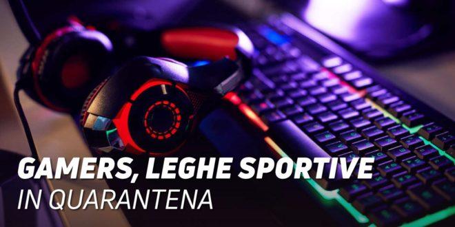 I Gamers lanciano Leghe Sportive per trascorrere la Quarantena