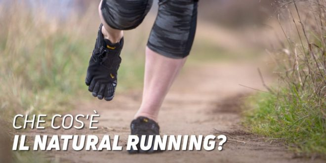 Cos'è il Natural Running?