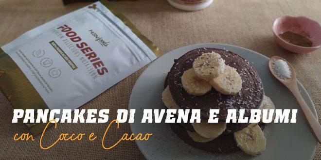 Pancakes di Avena e Albumi con Cocco e Cacao
