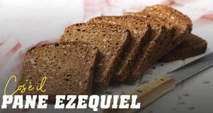 Benefici del pane Ezechiele