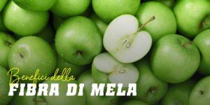 Benefici della fibra di mela