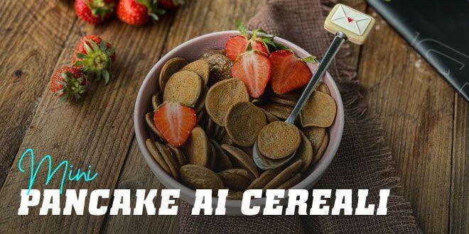 Mini Pancake ai Cereali