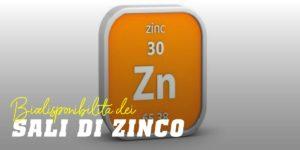 Biodisponibilita sali di zinco