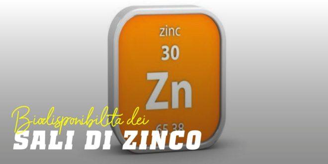 Sali di Zinco in base alla loro Biodisponibilità